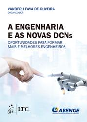 A Engenharia e as Novas DCNs - Oportunidades para Formar Mais e Melhores Engenheiros