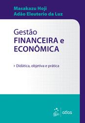 Gestão Financeira Econômica - Didática, Objetiva e Prática