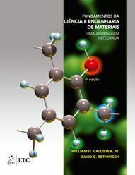 Fundamentos da Ciência e Engenharia de Materiais - Uma Abordagem Integrada