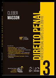Direito Penal - Parte Especial - Vol. 3 (Arts. 213 a 359H)