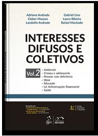 Interesses Difusos e Coletivos - Vol. 2