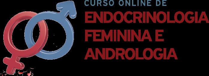 Curso Online de Endocrinologia Feminina e Andrologia