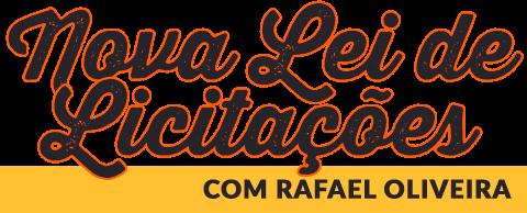 Nova lei de licitações com Rafael Oliveira