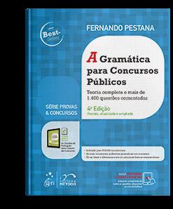 Livro: Série Provas & Concursos - A Gramática para Concursos Públicos