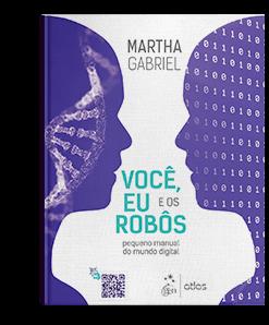 Livro: Você, Eu e os Robôs - Pequeno Manual do Mundo Digital