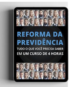 Comentários à Reforma da Previdência