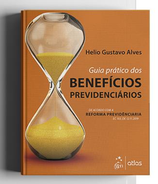 Livro: Guia Prático dos Benefícios Previdenciários